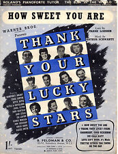 "SHEET MUSIC - ""HOW SWEET YOU ARE""  from the film ""THANK YOUR LUCKY STARS""1943)"