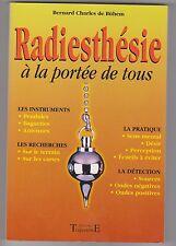 Radiesthésie à la portée de tous - Pendules - détection de sources, etc....