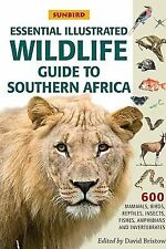 Sunbird Essential Illustrated Wildlife Guide to Southern Africa-ExLibrary