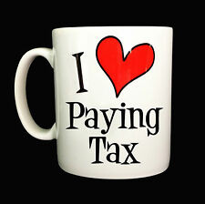 NEW I LOVE HEART PAYING TAX GIFT MUG CUP PRESENT ACCOUNTANT BUSINESS MAN WOMAN
