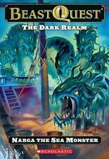 Narga the Sea Monster The Dark Realm: The Beast Quest, No. 15)