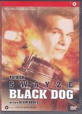 Dvd **BLACK DOG** con Patrick Swayze nuovo 1998