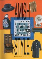 Amish Style: Clothing, Home Furnishing, Toys, Dolls, and Quilts-ExLibrary