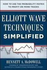 Elliot Wave Techniques Simplified: How to Use the Probability Matrix to Profit o