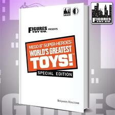 Mego 8 Inch Super-Heroes: World's Greatest Toys Hardcover Book Special Edition