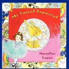 Mi Tamal Especial by Mariellen Lopez (2011, Paperback)