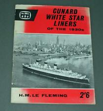 Old ABC Book - Cunard White Star Liners Of The 1930's- Ian Allan H.M. Le Fleming