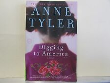 Digging to America by Anne Tyler 2007 edition, Paperback