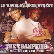 The Champions: North Meets South [PA] by DJ Kayslay (CD ONLY)