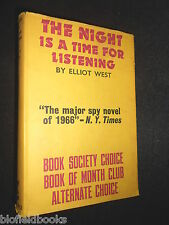ELLIOT WEST: The Night is a Time For Listening - 1966-1st, Vintage Spy Novel HB