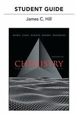 Student's Guide for Chemistry: The Central Science, Hill, James C., Brown, Theod