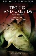 The Arden Shakespeare Third: Troilus and Cressida : Third Series, Revised...