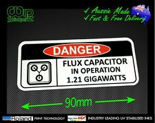 FLUX CAPACITOR IN OPERATION FUNNY WARNING STICKER 1.21 GIGAWATTS VINYL DECAL