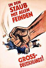 In Den Staub Mit Allen Feinden Gross Deutschlands Propaganda War  Poster Print