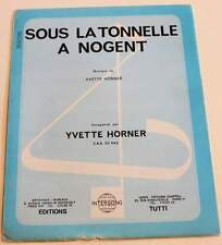 Partition vintage sheet music YVETTE HORNER : La Tonnelle à Nogent * Accordeon