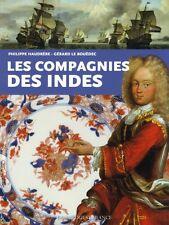 Les Compagnies des Indes, de P.Haudrère et G.Le Bouëdec