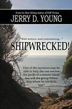 Shipwrecked! by Jerry Young (2015, Paperback)