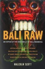 Bali Raw: An exposé of the underbelly of Bali, Indonesia-ExLibrary