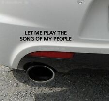 1x let me play the song of my people Aufkleber Auto Sticker Shocker JDM style