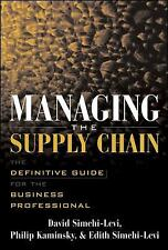 Managing the Supply Chain : The Definitive Guide for the Business Professional -