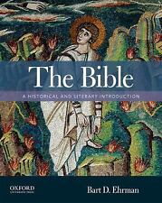 The Bible : A Historical and Literary Introduction by Bart D. Ehrman (2013, Pape