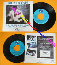 LP 45 7'' BILLY OCEAN When the going gets tough 1986 italy JIVE ZOMBA cd mc dvd*