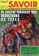Tout savoir n°30 11/1955 Madagascar Orly Prestidigitation  Mauritanie Tombouctou