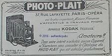 PUBLICITE PHOTO PLAIT APPAREIL PHOTO KODAK PELLICULES FOLDING DE 1916 FRENCH AD