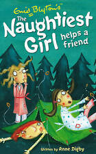 The Naughtiest Girl Helps Find A Friend By Enid Blyton & Anne Digby (Book #6)