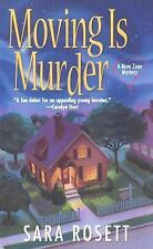 Moving Is Murder by Sara Rosett (2007, Paperback) Cozy Mystery