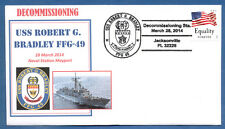 GREYTCOVERS NAVAL COVER USS ROBERT G. BRADLEY FFG-49 DECOMMISSIONING 28 MAR 2014