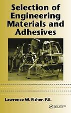 Selection of Engineering Materials and Adhesives (CRC MECHANICAL ENGIN-ExLibrary