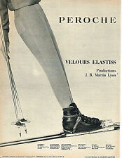 PUBLICITE ADVERTISING 034   1962   PEROCHE  velours ELASTISS  fuseau de ski