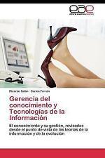 Gerencia Del Conocimiento y Tecnologias de la Informacion by Ferran Carlos...