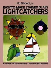 Easy-to-Make Stained Glass Lightcatchers (Dover Stained Glass Instruction)