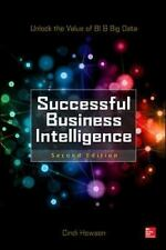 Successful Business Intelligence: Unlock the Value of BI & Big Data, Howson, Cin