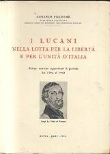 I LUCANI NELLA LOTTA PER LA LIBERTA' e per l'unità d'Italia di Lorenzo Predome
