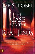 The Case for the Real Jesus: A Journalist Investigates Current Attacks on the I