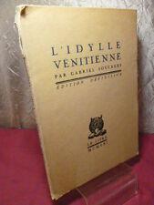 L'IDYLLE VENITIENNE  Gabriel Soulages  Texte définitif