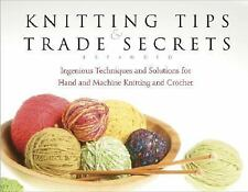 Knitting Tips and Trade Secrets Expanded: Ingenious Techniques and Sol-ExLibrary
