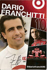 2013 DARIO FRANCHITTI signed INDIANAPOLIS 500 PHOTO CARD POSTCARD INDY CAR HONDA