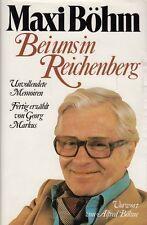 MAXI BÖHM * Georg Markus * Bei uns in Reichenberg * Amalthea 1983 1. Auflage
