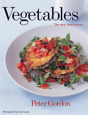 Vegetables: The New Food Heroes, Gordon, Peter