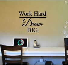WORK Hard DREAM Big Wall Sticker Wall Art Decor Vinyl Decal 15x20 Lettering