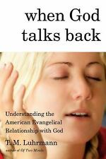When God Talks Back: Understanding the American Evangelical Relationship with G