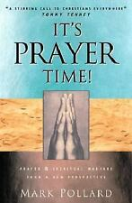 It's Prayer Time: Prayer and Spiritual Warfare from the African-American Perspec