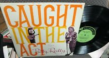 BETTY REILLY Caught In The Act LP RARE US FEAT THE SAGA OF ELVIS PRESLEY