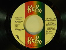 Tommy Tate 45 IF YOU AIN'T MAN ENOUGH / (same song) ~ KoKo VG++