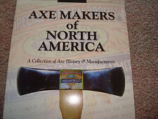 Book Axe Makers of North America Antique old Logging