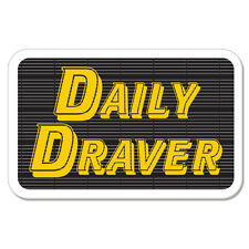 "Daily Draver car bumper sticker decal 6"" x 4"""